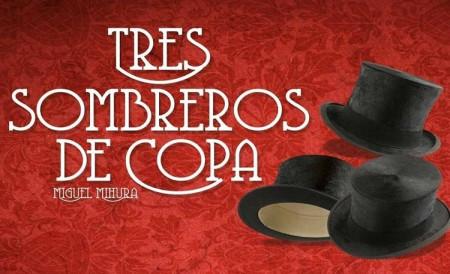 """EL TARONGER """"Tres sombreros de copa"""""""