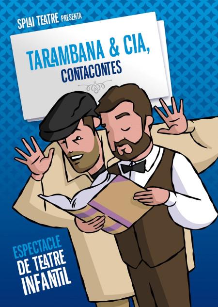 "Teatro Infantil: SPLAI TEATRE ""Tarambana & Cia, Contacontes 2.0"""