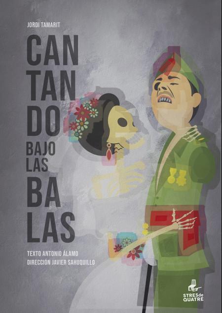 """Teatro: COMPAÑIA STRES DE QUATRE presenta """"Cantando bajo las balas"""""""